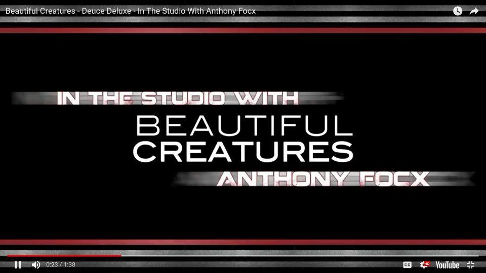 Beautiful Creatures – Deuce Deluxe